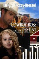 CowboyBossandhisDestiny_LRG